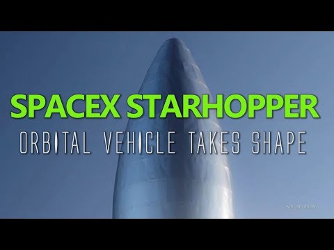 SPACEX STARHOPPER  ORBITAL VEHICLE TAKES SHAPE