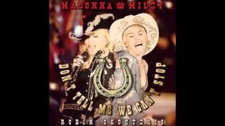 Madonna & Miley Cyrus - Don