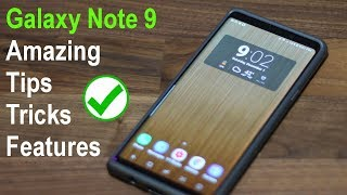 25 Amazing Tips to Customize your Samsung Galaxy Note 9