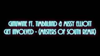 Ginuwine Ft. Timbaland \u0026 Missy Elliott - Get Involved (Masters Of South Remix)