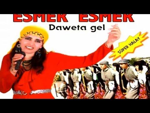 Esmer Esmer -