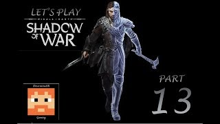 Let's Play Middle Earth Shadow of War Part 13 The Witch King's Vision