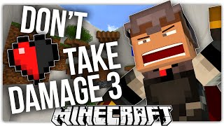 do not play if you enjoy life or living   minecraft don t take damage 3 custom map