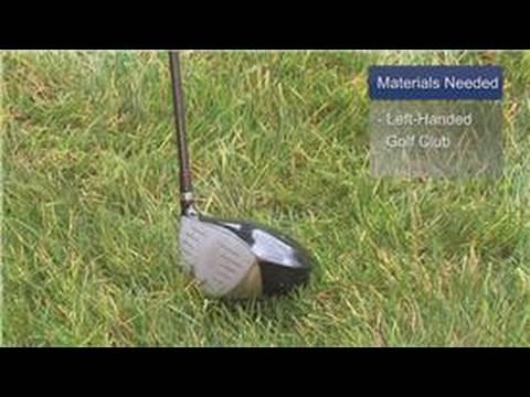 Golf Basics : How to Grip a Golf Club Left-Handed