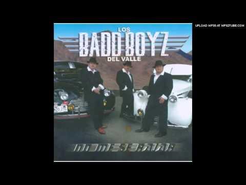 Los Badd Boyz Del Valle - No Me Se Rajar