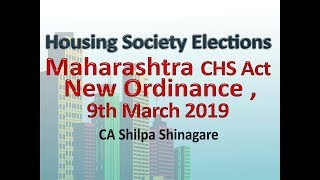 CHS Elections post MCS Act ordinance 9th March 2019 : CA Shilpa Shingare