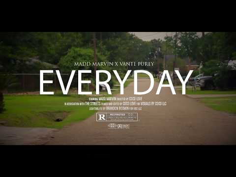 Madd Marvin- Everyday ft. Vante Purey