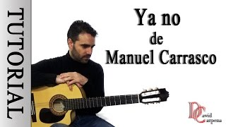 MANUEL CARRASCO - Ya no ( Tutorial )