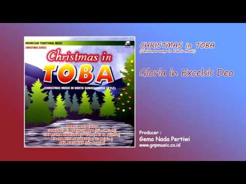 Gloria in Excelsis Deo - Christmas in Toba