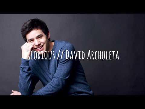 Glorious | David Archuleta Lyrics