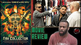 The Tax Collector [MOVIE REVIEW] (Spoiler Free!) | #TheTaxCollector