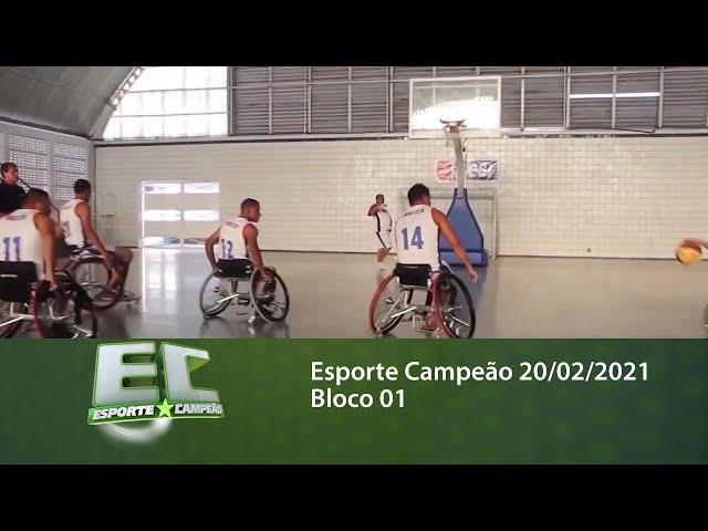 Esporte Campeão 20/02/2021 - Bloco 01