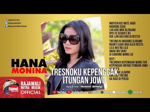 Hana Monina - Tresnoku Kepenggak Itungan Jowo [OFFICIAL]