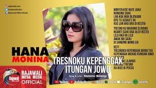 Gambar cover Hana Monina - Tresnoku Kepenggak Itungan Jowo - Official Music Video