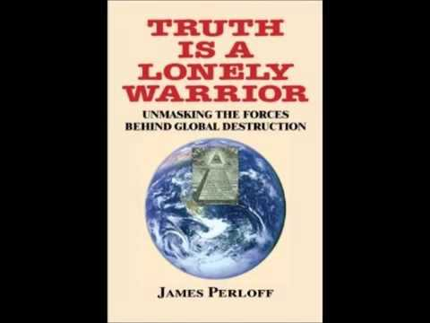 James Perloff on the Truth About Pearl Harbor; New Book   Truth Is a Lonely Warrior