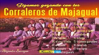 LOS CORRALEROS DE MAJAGUAL - Grandes Éxitos De Siempre (Sus Mejores Canciones)