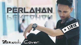 Download Video Lirik PERLAHAN - GUYONWATON || YOZANDA Cover