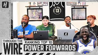 Ranking Top 10 Power Forwards in the NBA | Through The Wire Podcast