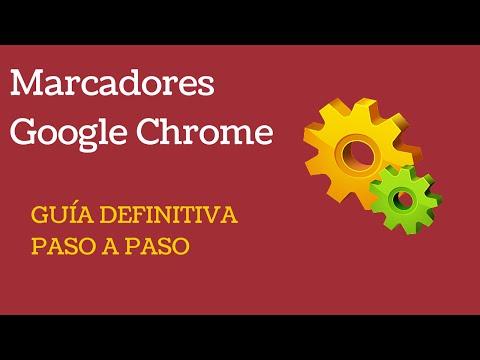 Marcadores Google Chrome -- Guía Definitiva paso a paso 2016