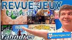 REVUE JEUX de Société #RJS2E10 : Pharaon, Isthar, Couleurs de Paris, Break The Code, Misty...