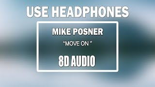 Mike Posner - Move On (8D AUDIO) Video