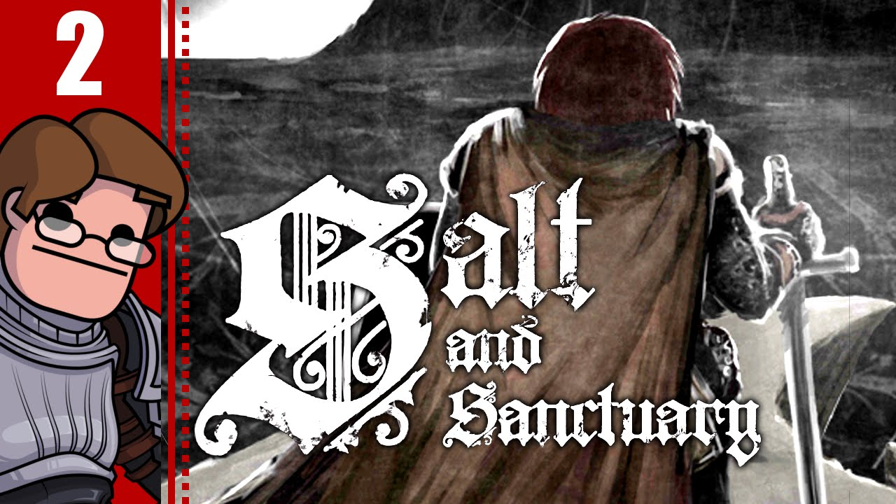 Let's Play Salt and Sanctuary Part 2 - Sodden Knight Boss Fight