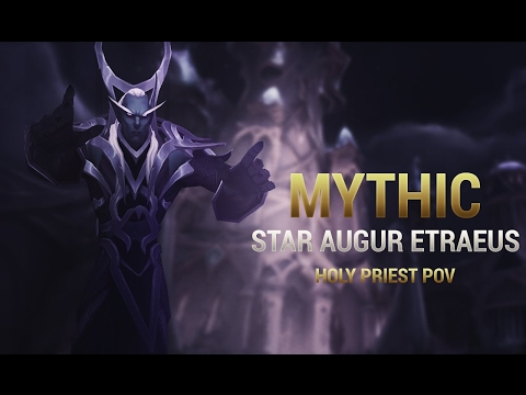 [Legion] Mythic Star Augur Etraus, Holy Priest