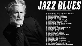 Jazz Blues Music | Best Jazz Blues Rock Songs Of All Time | Beautiful Relaxing Jazz Blues Music