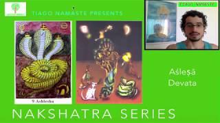 Asresha: Aslesha Devata - Série Nakshatra Devatas (Jyotish à Namaste 79)
