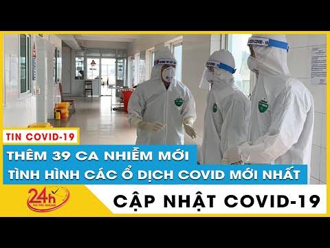 Tin Tức covid-19 mới nhất hôm nay. Bản Tin Covid-19 Sáng 6/6 Thêm 39 ca mắc mới. TV24h