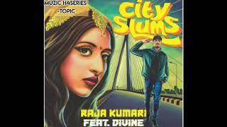 City Slums - Raja Kumari ft. DIVINE | Official Video