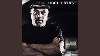 Play U Got 2 Believe