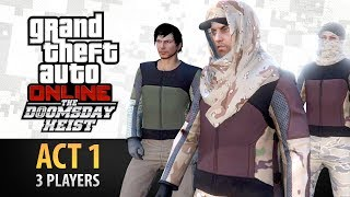 GTA Online: Doomsday Heist Act #1 with 3 Players (Elite & Criminal Mastermind III)