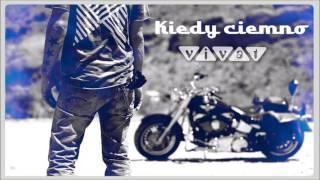 Zespół Vivat - Kiedy ciemno (Official audio 2017!)