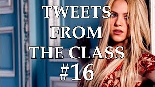"Tweets From the Class #16: ""Philip DeThanksbro"""