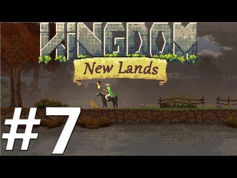 Kingdom New Lands Gameplay / Let's Play - Ep 07 - Sad & Poor  