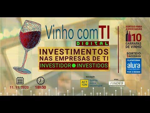 Vinho com TI Digital: Investimentos nas empresas de TI