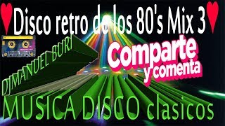 MIX DISCO RETRO/Dècadas de Oro Musica Los 70s y 80s The Best/Mix Disco retro/DJMANUEL BURI(MIX 2019)