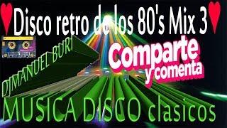 MIX DISCO RETRO/Dècadas de Oro Musica Los 70s y 80s The Best/Mix Disco retro/DJMANUEL BURI(MIX 2019)