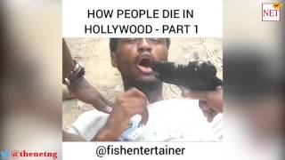How people die in Hollywood, Nollywood and Bollywood movies