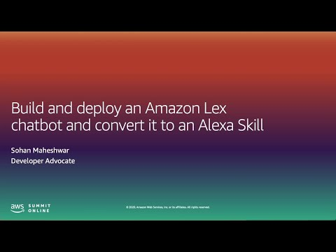 I work with Emerging Tech - Build and Deploy an Amazon Lex Chatbot and Convert it to an Alexa Skill