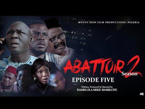 Download ABATTOIR SEASON 2 || EPISODE 5