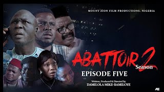 ABATTOIR SEASON 2 || EPISODE 5