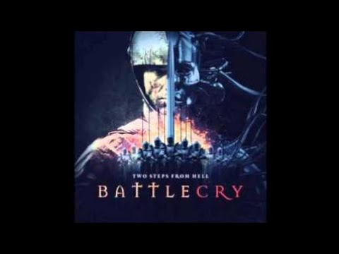 Two Steps from Hell: Battlecry Full Album