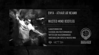 Athair Ar Neamh (Wasted Mind Bootleg) [HQ Preview]