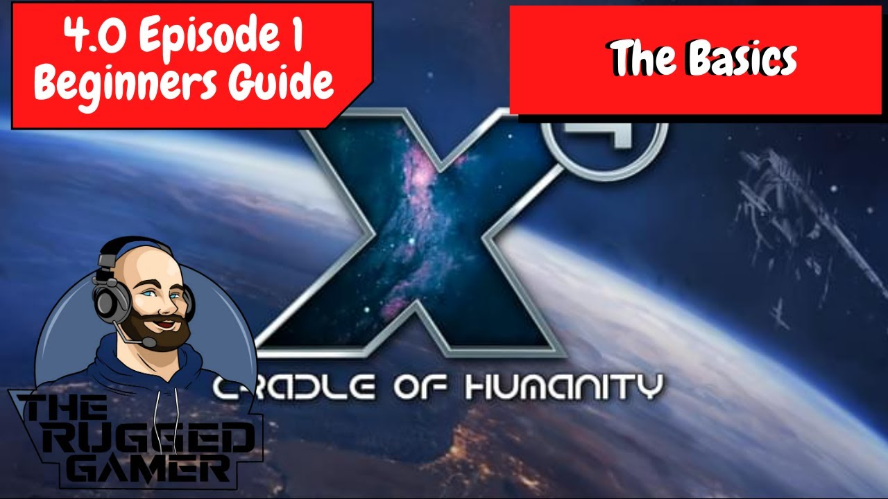 Download X4 Foundations v4.0 | Absolute Beginners Guide - Episode 1 - The Basics