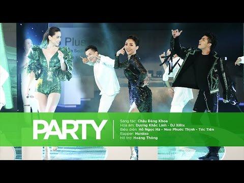Party - Hồ Ngọc Hà, Noo Phước Thịnh, Tóc Tiên (On Stage)