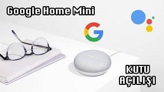 Evdeki asistanınız Google Assistant | Google Home Mini kutusunu açtık