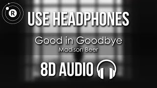 madison Beer - Good in Goodbye (8D AUDIO)