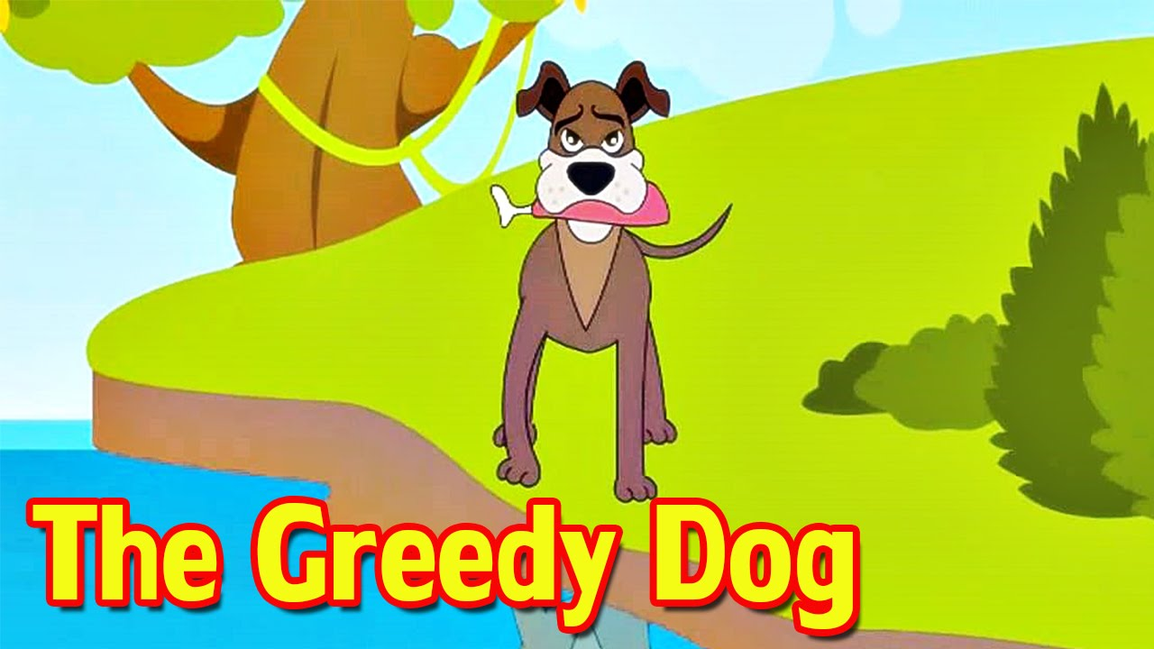 the greedy dog story in english
